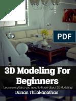3D Modeling For Beginners - Danan Thilakanathan.pdf