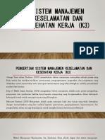 Sistem Manajemen Keselamatan Dan Kesehatan Kerja (K3