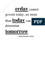 Yesterday Cannot Govern Today