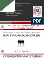 AISLACION Y AMPLIFICACION DE LOS CIRCUITOS DE DISPARO.pptx