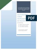 Informe 1 Osiloscopio Como Instrumento de Medida