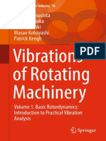 Vibrations of Rotating Machinery Volume 1. Basic Rotordynamics Introduction to Practical Vibration Analysis - Osami Matsushita