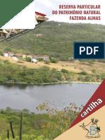 RESERVA PARTICULAR DO PATRIMÔNIO NATURAL FAZENDA ALMAS