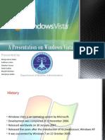 A Presentation on Windows Vista
