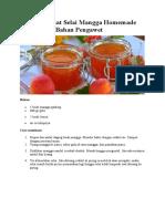 Tips Membuat Selai Mangga Homemade Awet Tanpa Bahan Pengawet