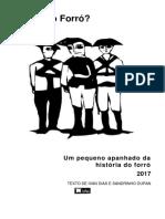 O Que é o Forró - Texto de Ivan Dias e Sandrinho Dupan (2017) (Forró Em Vinil)