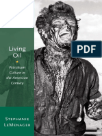 (Oxford Studies in American Literary History) Stephanie LeMenager-Living Oil_ Petroleum Culture in the American Century-Oxford University Press (2014)