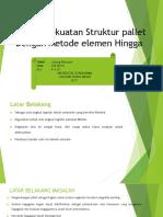 Analisis kekuatan Struktur pallet Dengan Metode elemen Hingga.pptx