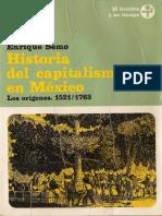 Enrique Semo Calev-Historia del capitalismo en México. Los orígenes. 1521_1763-Era (1980).pdf