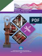 10. Teknik Mesin_Teknik Pemesinan_Pemanfaatan Teknik CAM Pada Mesin CNC_Kelompok Kompetensi 10