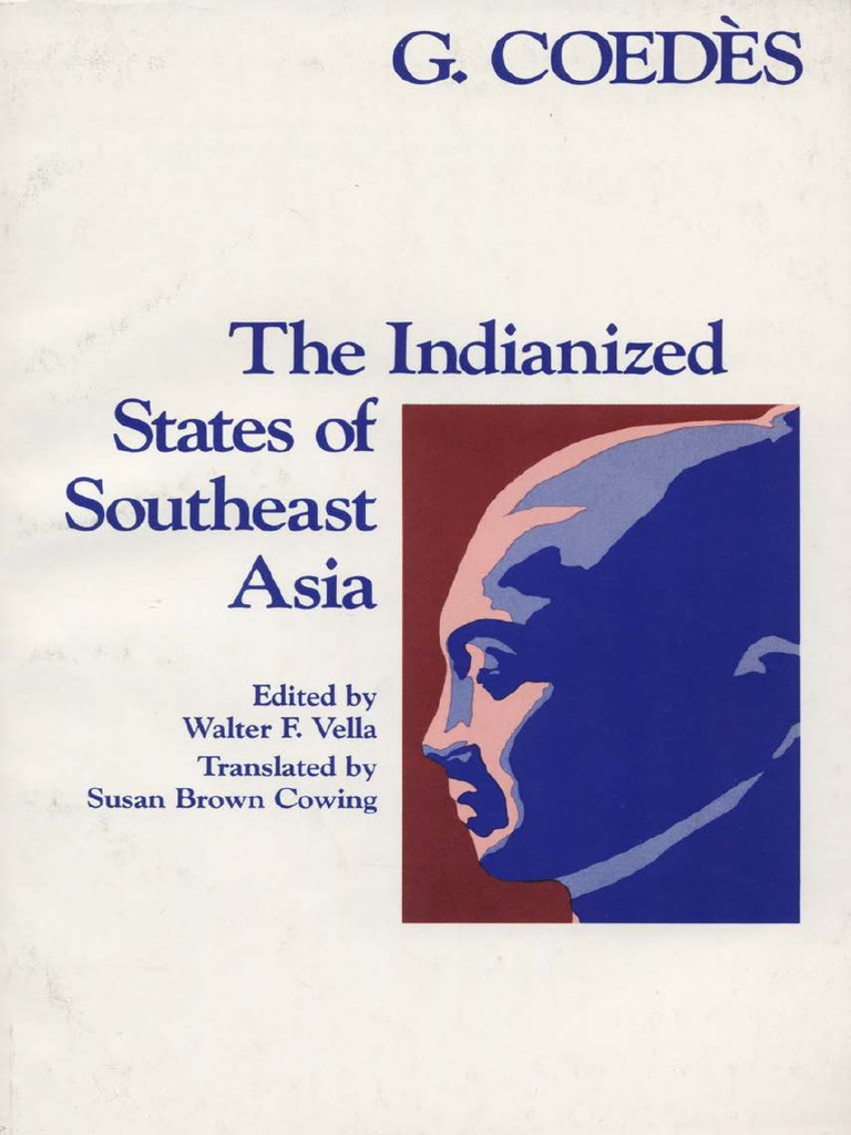60b150c156c The Indianized States of Southeast Asia