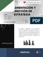 Implementación y Dirección de Estrategia