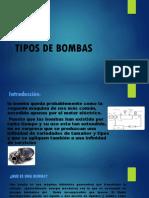 TIPOS DE BOMBAS ingenieriaa 1.pptx