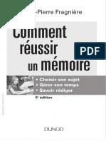(Méthod'o.) Fragnière, Jean-Pierre-Comment réussir un mémoire _ choisir son sujet, gérer son temps, savoir rédiger-Dunod (DL 2016, 2016)