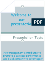 Management Presentation- How Management Contributes to Promote a Business Performence and Build Competitive Advantages