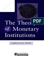The Theory of Monetary Institutions