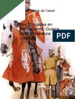 Las Cruzadas en Tierra Santa Guerra Justa o Aventura Colonial