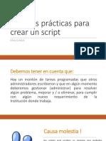 Mejores Prácticas Para Crear Un Script