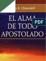 El Alma de Todo Apostolado - Jean Baptiste Chautard