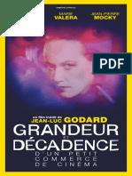 Grandeur Et Décadence d'Un Petit Commerce de Cinéma, De Jean-Luc Godard - Dossier de Presse