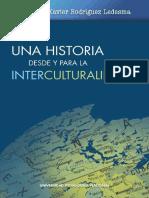 Rodriguez Ledesma, Xavier - Una hsitoria desde y para la interculturalidad.pdf