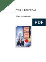 Grimwood, Ken - Volver a Empezar