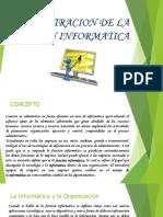 ADMINISTRACION DE LA FUNCION INFORMATICA.pptx