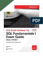 143950331 Oracle 11g SQL Fundamental Exam Guide Exam 1Z0 051