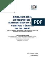 Organizacion, Distribucion y Mantenimiento de La Central Termica de -El Palmar-.