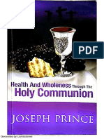 Health and Wholeness Through the Holy Communion, Joseph Prince - pdf size 7.8MB.