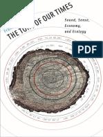 Leonardo Book Series Dyson Frances the Tone of Our Times Sound Sense Economy and Ecology the MIT Press 2014