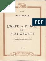 Aprea Tito - L'Arte Del Pedale Nel Pianoforte, Trattato Teorico Pratico I - Copia