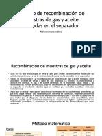 Método de Recombinación de Muestras de Gas y Aceite