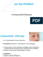 Common Eye Problem - Conjuctivitis -PSub, Congjuctivitial Haemorrageink Eye