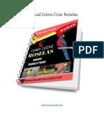Como Criar Roselas Manual Completo