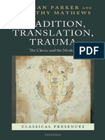 Jan Parker and Timothy Mathews, eds., Tradition, Translation, Trauma. The Classic and the Modern, Oxford University Press 2011.