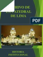 Archivo de La Catedral de Lima
