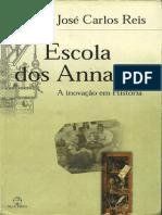 CARLOS, José. Escola Dos Annales