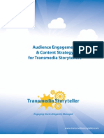Audience Engagement and Content Strategy for Transmedia Storytellers