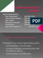 Strategi Pengembangan Motorik