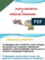 Níveis de linguagem e adequação linguística..ppt