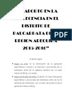 El Aborto en La Adolecencia en El Distrito de Paucarpata de La Region Arequipa 2015