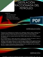 Destilación Fraccionada Del Petróleo