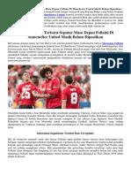 Masa Depan Fellaini Di Manchester United Masih Belum Dipastikan