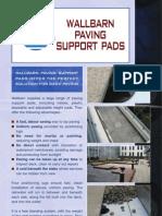 Wallbarn Paving Support