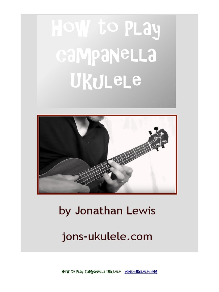 Jons Guide To Campanella Fingerstyle Ukulele String Instruments