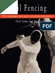 Foil Fencing - Prof. John 'Jes' Smith