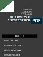 Interview of Enterpreneur.