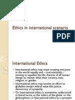 88385465-Ethics-in-International-Scenario.pptx