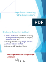Discharge Detection using straight detectors